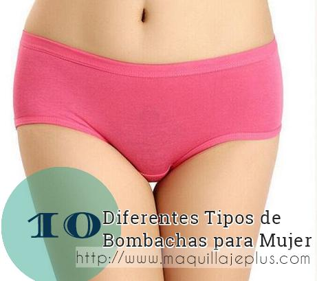 10 tipos bombachas mujer http www maquillajeplus com